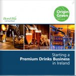 Bord Bia Starting a Premium Drinks Business in Ireland.